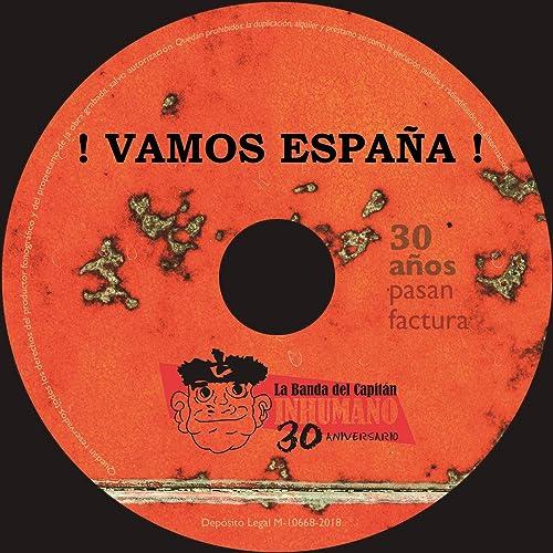 Vamos España! de La Banda Del Capitán Inhumano en Amazon Music - Amazon.es