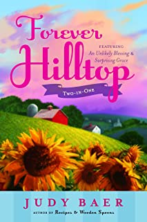 Forever Hilltop Two-in-One featuring An Unlikely Blessing and Surprising Grace