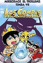 Los Compas y el diamantito legendario (Spanish Edition)