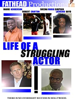 Life of a Struggling Actor