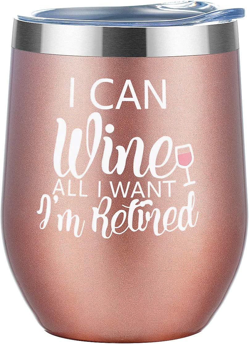 Retirement Gift for Women and Limited time free shipping Men Special price for a limited time I Can Re I'm Wine Want All