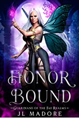 Honor Bound: A Paranormal Reverse Harem Romance (Guardians of the Fae Realms Book 11) Kindle Edition
