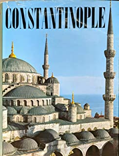 Constantinople from Byzantium to Istanbul