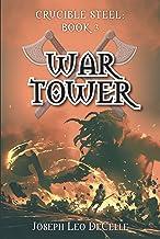 War Tower (Crucible Steel: Book 3)
