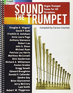 Sound the Trumpet: Organ Trumpet Tunes for All Occasions
