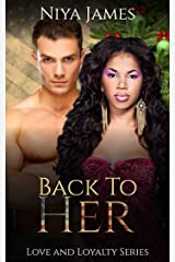 Back To Her: BWWM Second Chance Christmas Romance (Love and Loyalty) Kindle Edition