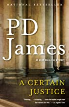 A Certain Justice: An Adam Dalgliesh Novel