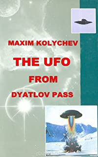 The UFO From Dyatlov Pass