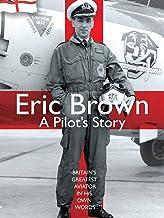 Eric Brown: A Pilot's Story