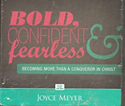 Bold, Confident and Fearless