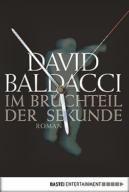 Im Bruchteil der Sekunde: Roman (Sean King & Michelle Maxwell 1) (German Edition)
