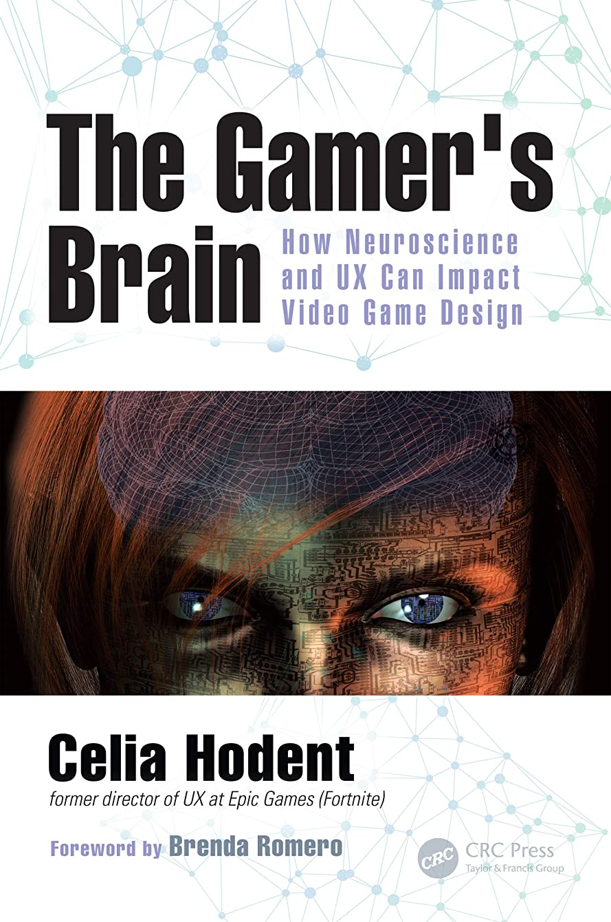 置くためにパックオートメーション愛The Gamer's Brain: How Neuroscience and UX Can Impact Video Game Design (English Edition)