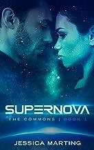 Supernova (The Commons Book 1)