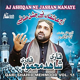 Aj Ashiqan Ne Jashan Manaye, Vol. 11 - Islamic Naats