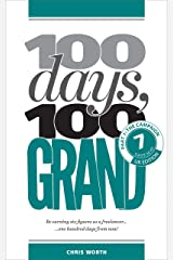 100 Days, 100 Grand: Part 7 - The Campaign Kindle Edition