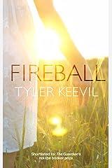 Fireball Kindle Edition