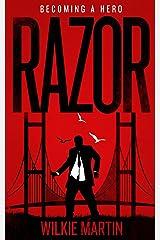 Razor: Fantasy Thriller – Becoming a Hero Kindle Edition