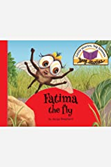 Fatima the fly: Little stories, big lessons (Bug Stories) Paperback