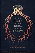 Scaricare Libri Le fiabe di Beda il Bardo (I libri della Biblioteca di Hogwarts Vol. 3) PDF