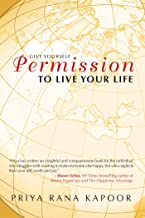 Give Yourself Permission to Live Your Life