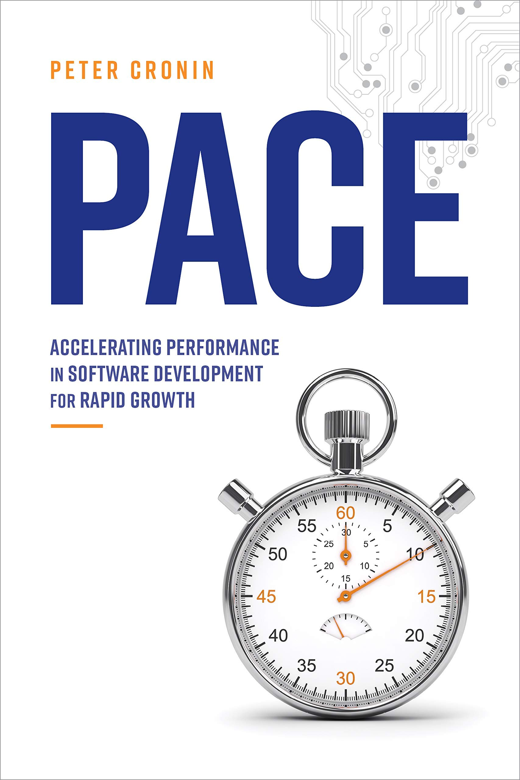 Pace: Accelerating performance in software development for rapid growth