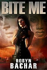 Bite Me Kindle Edition