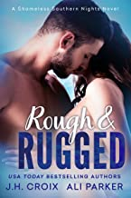 Rough and Rugged (Shameless Southern Nights Book 4)