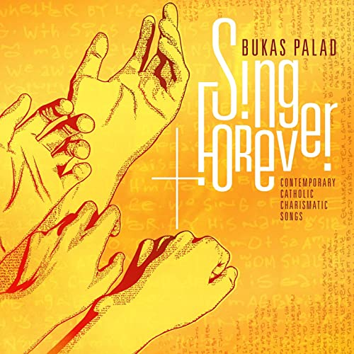 i will sing forever bukas palad mp3