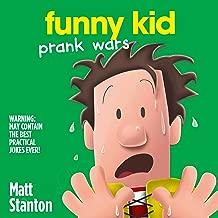 Prank Wars: Funny Kid, Book 3