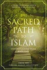 Islamic Book; Quran in English; The Sacred Path to the Religion of Islam:: A Guide to Seeking Allah (God) & Building a Relationship; Koran in English, ... Islam   Islam Beliefs and Practices Book 1) Kindle Edition