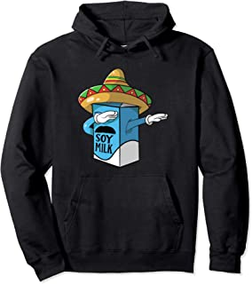 Funny Cinco De Mayo Spanish Soy Milk Pun Gift Pullover Hoodie