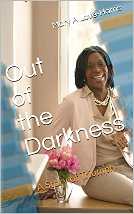 Out of the Darkness: A Story of Triumph (English Edition)