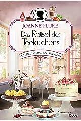 Das Rätsel des Teekuchens: Ein Fall für Hannah Swensen. Kriminalroman (Hannah-Swensen-Krimi 2) (German Edition) Kindle Edition
