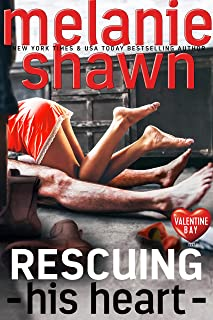 Rescuing His Heart (Valentine Bay Book 2)
