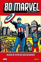 80 Jahre Marvel: Die 1950er: Helden in Zeiten des Kalten Kri