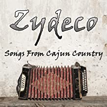 Zydeco: Songs from Cajun Country