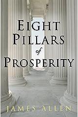 Eight Pillars of Prosperity Kindle Edition