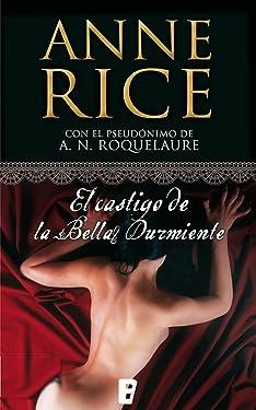El castigo de la Bella Durmiente (Saga de la Bella Durmiente 2) (Spanish Edition)