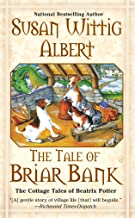 The Tale of Briar Bank (The Cottage Tales of Beatrix Potter)