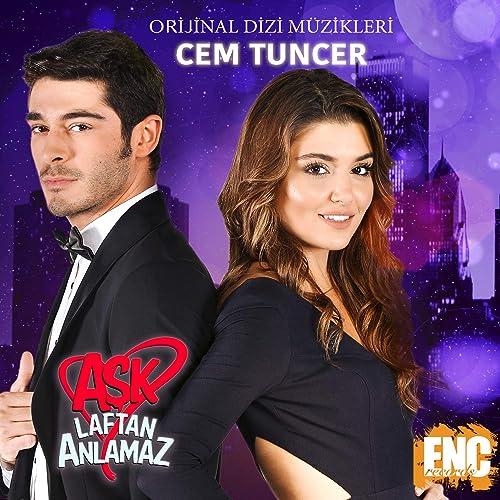 Aşk Laftan Anlamaz (Orijinal Dizi Müzikleri) by M Cem Tuncer