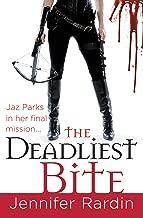 The Deadliest Bite (Jaz Parks Book 8)