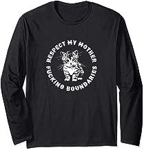 Respect My Mother Fucking Boundaries Punk Feminist Kitten Long Sleeve T-Shirt
