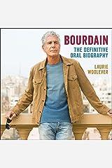 Bourdain: The Definitive Oral Biography Audio CD