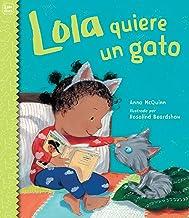 Lola quiere un gato (Lola Reads) (Spanish Edition)