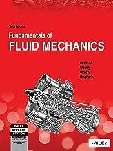 Fundamentals of Fluid Mechanics Sixth Edition SI Version (India Edition)