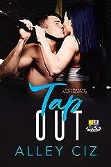 Tap Out: (BTU Alumni Book #2- A Forbidden Romantic Comedy Sports Romance) Kindle Edition