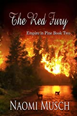 The Red Fury (Empire in Pine Book 2) Kindle Edition