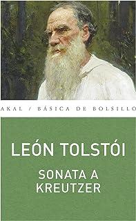 Sonata a Kreutzer (Básica de Bolsillo - Serie Clásicos de la literatura eslava nº 211)