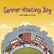 Summer Housing Boy: Short Stories of a City Kid