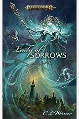 Lady of Sorrows (Warhammer Age of Sigmar) Kindle Edition